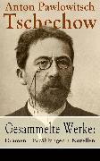 Cover-Bild zu Gesammelte Werke: Dramen + Erzählungen + Novellen (eBook) von Tschechow, Anton Pawlowitsch