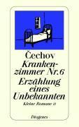 Cover-Bild zu Kleine Romane 2. Krankenzimmer Nr. 6. Erzählung eines Unbekannten von Tschechow, Anton