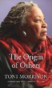 Cover-Bild zu Morrison, Toni: The Origin of Others