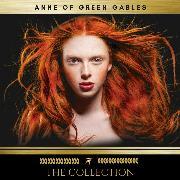 Cover-Bild zu Anne of Green Gables: The Collection (Audio Download) von Montgomery, Lucy Maud