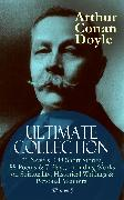 Cover-Bild zu ARTHUR CONAN DOYLE Ultimate Collection: 21 Novels, 188 Short Stories, 88 Poems & 7 Plays, Including Works on Spirituality, Historical Writings & Personal Memoirs (Illustrated) (eBook) von Doyle, Arthur Conan