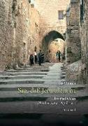 Cover-Bild zu Celan-Studien. Neue Folge / Sag, daß Jerusalem ist von Shmueli, Ilana