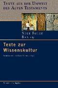 Cover-Bild zu Texte zur Wissenskultur (eBook) von Janowski, Bernd (Hrsg.)