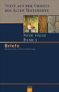 Cover-Bild zu Bd. 3: Briefe - Texte aus der Umwelt des Alten Testaments. Neue Folge von Janowski, Bernd (Hrsg.)