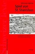 Cover-Bild zu Das Spiel von Sankt Stanislaus von Mahler, Johannes