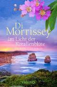 Cover-Bild zu Im Licht der Korallenblüte von Morrissey, Di