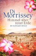 Cover-Bild zu Himmel über roter Erde von Morrissey, Di
