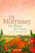 Cover-Bild zu Die Blüten der Wüste von Morrissey, Di