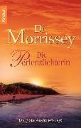 Cover-Bild zu Die Perlenzüchterin von Morrissey, Di