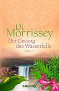 Cover-Bild zu Der Gesang des Wasserfalls von Morrissey, Di