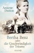Cover-Bild zu Bertha Benz oder die Geschwindigkeit der Träume von Dutton, Annette