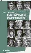 Cover-Bild zu Lukesch, Barbara: Das Aphasie-Experiment