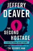 Cover-Bild zu The Second Hostage (eBook) von Deaver, Jeffery