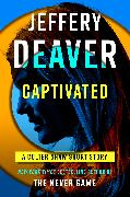 Cover-Bild zu Captivated (eBook) von Deaver, Jeffery