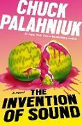 Cover-Bild zu Palahniuk, Chuck: The Invention of Sound (eBook)