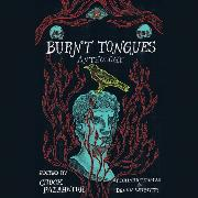 Cover-Bild zu Palahniuk, Chuck: Burnt Tongues (Unabridged) (Audio Download)