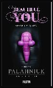 Cover-Bild zu Palahniuk, Chuck: Beautiful You - Besser als Sex! (eBook)