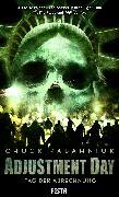 Cover-Bild zu Palahniuk, Chuck: Adjustment Day - Tag der Abrechnung (eBook)