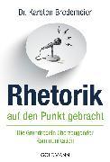 Cover-Bild zu Rhetorik auf den Punkt gebracht (eBook) von Bredemeier, Karsten