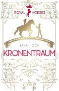 Cover-Bild zu Royal Horses (2). Kronentraum von Hoch, Jana
