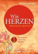Cover-Bild zu Wie Herzen miteinander sprechen von Lohmann, Hartmut