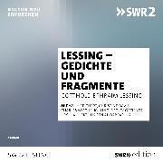 Cover-Bild zu Lessing, Gotthold Ephraim: Lessing - Gedichte und Fragmente (Audio Download)