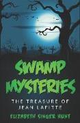 Cover-Bild zu Hunt, Elizabeth Singer: Swamp Mysteries: The Treasure of Jean Lafitte