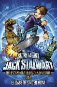 Cover-Bild zu Singer Hunt, Elizabeth: Jack Stalwart: The Escape of the Deadly Dinosaur