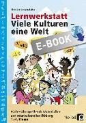 Cover-Bild zu Lernwerkstatt: Viele Kulturen - eine Welt (eBook) von Jebautzke, Kirstin