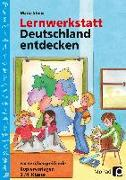 Cover-Bild zu Lernwerkstatt Deutschland entdecken von Stens, Maria