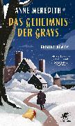 Cover-Bild zu Das Geheimnis der Grays (eBook) von Meredith, Anne