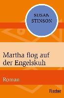 Cover-Bild zu Martha flog auf der Engelskuh (eBook) von Stinson, Susan