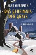 Cover-Bild zu Das Geheimnis der Grays von Meredith, Anne