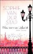 Cover-Bild zu Was, wenn es Liebe ist (eBook) von Stap, Sophie van der