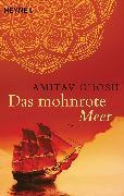 Cover-Bild zu Das mohnrote Meer (eBook) von Ghosh, Amitav