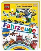 Cover-Bild zu LEGO® Ideen Fahrzeuge von Skene, Rona
