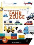Cover-Bild zu Mein großes Buch der Fahrzeuge von Baumann, Anne-Sophie