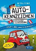Cover-Bild zu Das Autokennzeichen-Lexikon von Schwendemann, Andrea