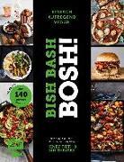 Cover-Bild zu Bish Bash Bosh! einfach - aufregend - vegan - Der Sunday-Times-#1-Bestseller von Firth, Henry
