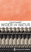 Cover-Bild zu Espedal, Tomas: Wider die Natur