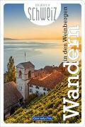 Cover-Bild zu Wandern in den Weinbergen Erlebnis Schweiz von Hallwag Kümmerly+Frey AG (Hrsg.)