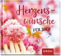 Cover-Bild zu Herzenswünsche für dich von Groh Redaktionsteam (Hrsg.)