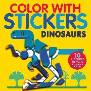 Cover-Bild zu Marx, Jonny: Color with Stickers: Dinosaurs