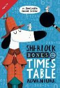 Cover-Bild zu Marx, Jonny: Sherlock Bones and the Times Table Adventure