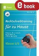 Cover-Bild zu Rechtschreibtraining für zu Hause Klassen 5-6 (eBook) von Schäfer, Stefan
