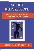 Cover-Bild zu Van Der Kolk, Bessel: The Body Keeps the Score