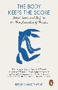 Cover-Bild zu Kolk, Bessel van der: The Body Keeps the Score (eBook)