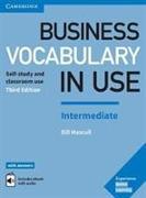 Cover-Bild zu Business Vocabulary in Use: Intermediate Book with Answers and Enhanced ebook von Mascull, Bill