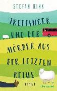 Cover-Bild zu Treffinger und der Mörder aus der letzten Reihe von Nink, Stefan