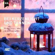 Cover-Bild zu Bei Kerzenlicht und Tannenduft (Audio Download) von Kingsbury, Karen